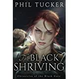 The Black Shriving (The Chronicles of the Black Gate) (Volume 2)