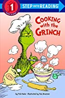 Cooking With the Grinch (Step into Reading, Step 1)