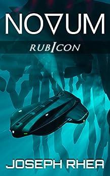 [Rhea, Joseph]のNovum: Rubicon: (Novum Series, Book 3) (English Edition)