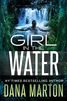 Girl in the Water (Civilian Personnel Recovery Unit Book 3) by [Marton, Dana]