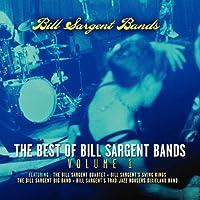Vol. 1-Best of Bill Sargent Bands