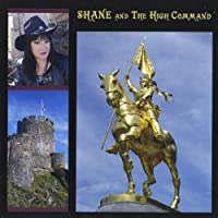 Shane & the High Command
