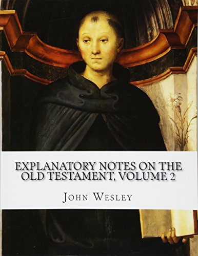 Download Explanatory Notes on the Old Testament 1514703572