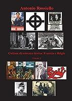 Culture di estrema destra: Francia e Belgio - Volume 2
