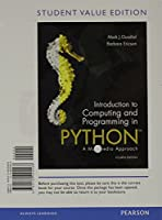 Introduction to Computing and Programming in Python, Student Value Edition (4th Edition)