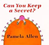 Can You Keep A Secret (Viking Kestrel picture books)