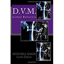 D.v.m.: Lethal Believers