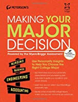Making Your Major Decision: Powered by the Myers-Briggs Assessment
