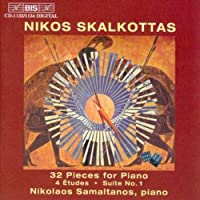 32 Pieces for Pno by N. Skalkottas (2013-05-03)