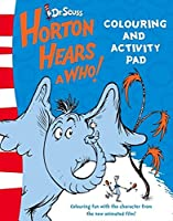 Colouring and Activity Pad (Horton Hears A Who)