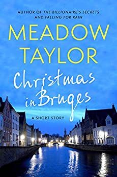 Christmas In Bruges: A Short Story by [Taylor, Meadow]