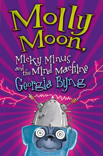 Molly moon micky minus and the mind machine ebook georgia byng molly moon micky minus and the mind machine by byng georgia fandeluxe Gallery