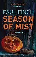 Season of Mist: A novella