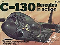 C-130 Hercules in Action (Aircraft in Action)