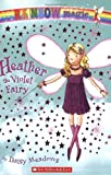 Heather, the Violet Fairy (Rainbow Magic)