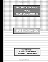 """Specialty Journal Paper Composition Notebook Half 5x5 Graph Grid / Half Lined Pages .20"""" x .20"""" 5 Squares per Inch (Coordinate / Quadrille Paper): Mixed Paper Styles Quads Exercise Dual Notebook"""
