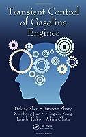 Transient Control of Gasoline Engines by Tielong Shen Jiangyan Zhang Xiaohong Jiao Mingxin Kang Junichi Kako Akira Ohata(2015-11-04)