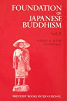 Foundation of Japanese Buddhism: The Mass Movement