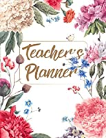 Teacher's Planner: 2019-2020 Teacher Planner Weekly And Monthly: Calendar Schedule Organizer and Journal Notebook With Inspirational Quotes (July 2019 through July 2020)