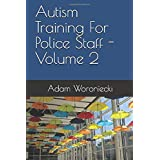 Autism Training For Police Staff - Volume 2