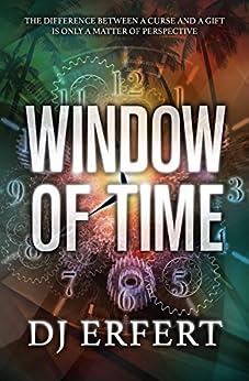 WINDOW OF TIME by [Erfert, DJ]