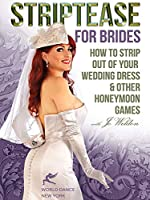 Striptease for Brides: How to Strip Out of Your [DVD] [Import]