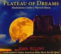 Plateau of Dreams