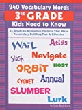 240 Vocabulary Words 3rd Grade Kids Need to Know (240 Vocabulary Words Kids Need to Know)