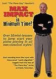 Scott Houston [The Piano Guy]'s Max Impact in Minimum Time [並行輸入品]