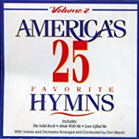 America's 25 Series - America's 25 Favorite Hymns Vol. 2 (1 CD)