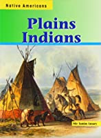 Plains Indians (Native Americans)