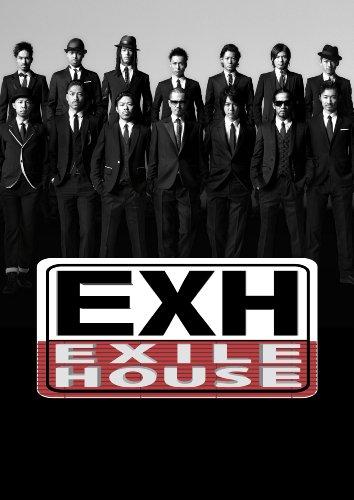 EXH~EXILE HOUSE~ [DVD]