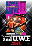 The legend of 2nd U. W. F. vol.14 1990.8.13横浜&9.13愛知 [DVD]