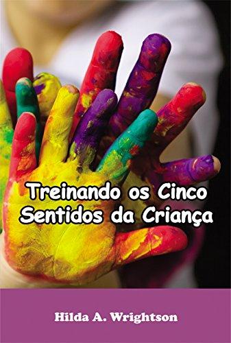 amazon treinando os cinco sentidos da criança portuguese edition