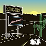 Kitsune AMERICA 3 [国内仕様輸入盤CD] (TRCI-46)
