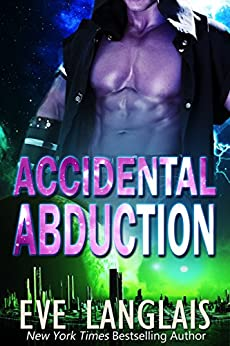 Accidental Abduction (Alien Abduction Book 1) by [Langlais, Eve]