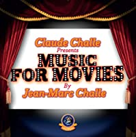 Music for Movies By Jean-Marc Challe