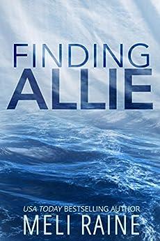 Finding Allie (Breaking Away Series #1) by [Raine, Meli]