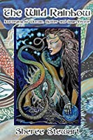 The Wild Rainbow: Journeying as Woman, Mother and Sage Femme