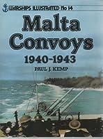 Malta Convoys (Warships illustrated)