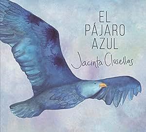エル・パハロ・アズール〜青い鳥