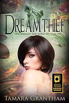 Dreamthief (Fairy World MD Book 1) by [Grantham, Tamara]