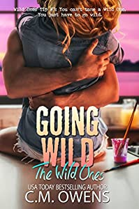 Going Wild (The Wild Ones Book 2)