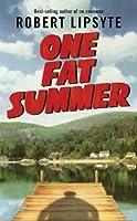 One Fat Summer (Ursula Nordstrom Book)【洋書】 [並行輸入品]