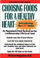 Choosing Foods for a Healthy Heart