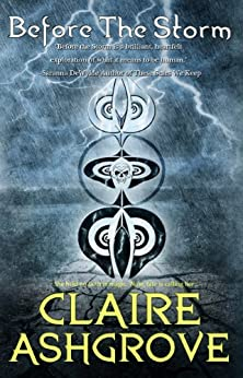 Before the Storm: A Windwalker Novel by [Ashgrove, Claire]