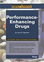 Performance-enhancing Drugs (Compact Research Series)