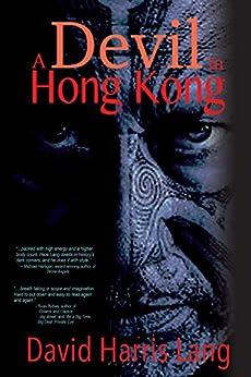 A Devil in Hong Kong by [Lang, David Harris]