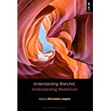 Understanding Blanchot, Understanding Modernism (Understanding Philosophy, Understanding Modernism)