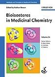 Bioisosteres in Medicinal Chemistry (Methods and Principles in Medicinal Chemistry Book 54) (English Edition)